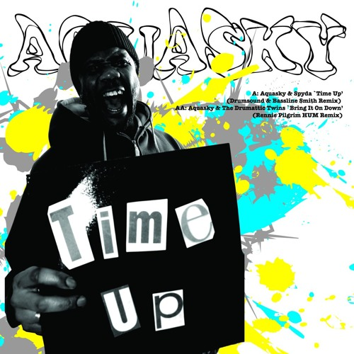Aquasky ft. Spyda 'Time Up (Drumsound & Bassline Smith Mix)' - PASA025R - 2005