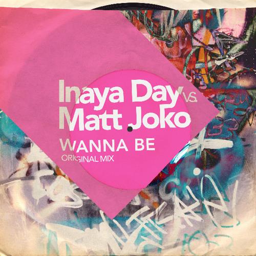 Inaya Day vs Matt Joko - Wanna Be (Preview)