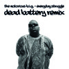 Everyday Struggle (Dead Battery Remix)