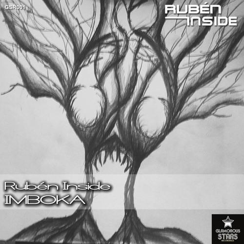 Rubén Inside - Imboka (Original Mix) [GSR001] Minimal Top Beatport #29