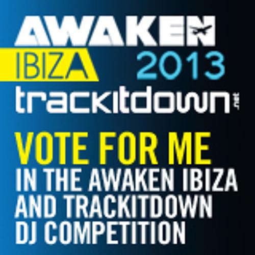 DJ G - Awaken Ibiza 2013 Trackitdown DJ Comp