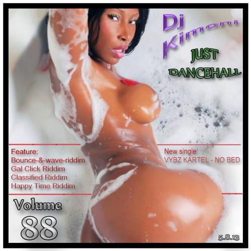 Dj Kimoni JUST DANCEHALL Volume 88 (Nookie Tight) (1 CD) 5-8-13