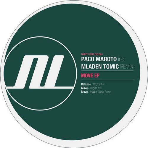 Paco Maroto - Move - Mladen Tomic Remix - Night Light Records