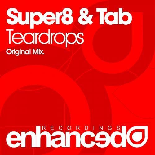 Teardrops by Super8 & Tab