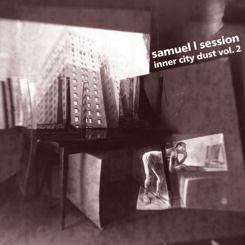 Figure 34 - Samuel L Session - Inner City Dust Vol.2