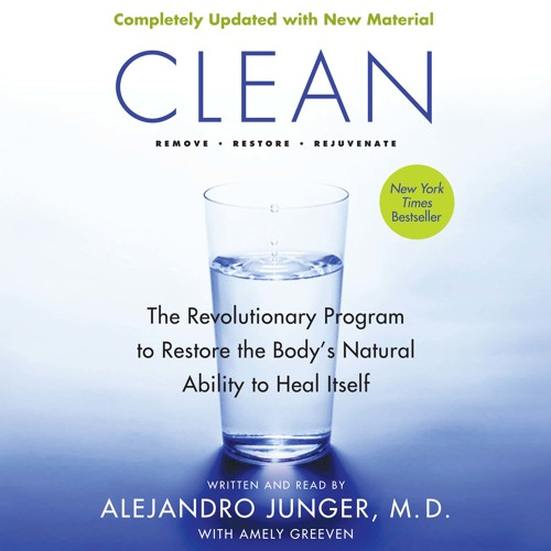 CLEAN -- Expanded Edition by Alejandro Junger