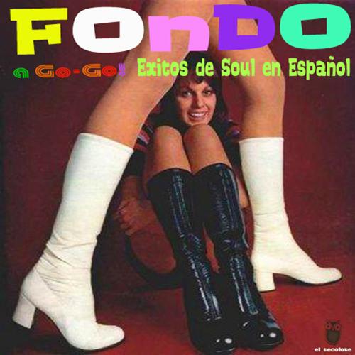 FONDO A Go-Go! Exitos de Soul en Español