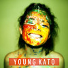 Young Kato - Drink, Dance, Play