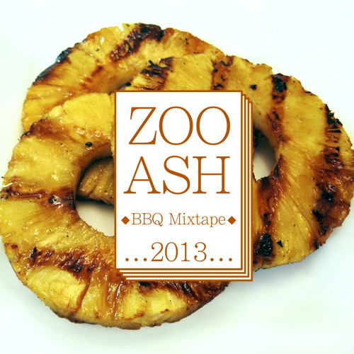 Zooash - BBQ Mixtape 2013