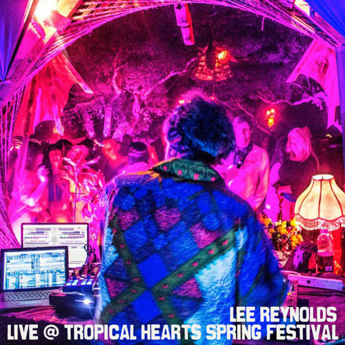 Lee Reynolds Live @ Tropical Hearts