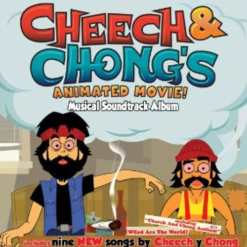 Cheech & Chong's Animated Movie! Musical Soundtrack