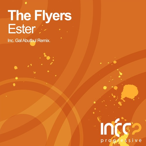 The Flyers - Ester (Original Mix)