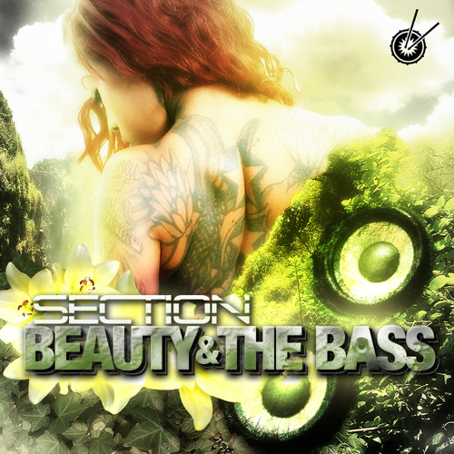 Beauty & The Bass - Section (Original Mix) OUT NOW!