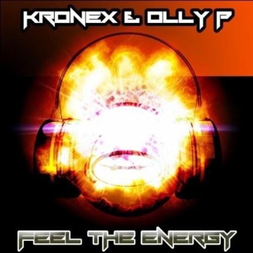 Olly P & Kronex - Feel The Energy *OUT NOW ON IN YOUR HEAD RECORDS