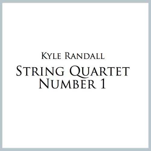 String Quartet 1 World Premiere