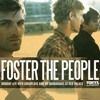Foster the people downtown