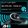 Cut-Up [EP] - Shake Down [CLIP](OUT June 21st on Audio Hedz Recordings)