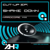 Cut-Up [EP] - Shake Down (Hardcore)[CLIP] (OUT June 21st on Audio Hedz Recordings)