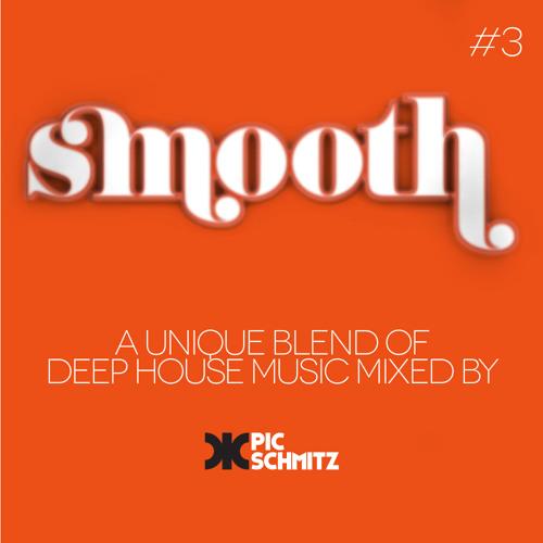 Pic Schmitz's Smooth #3