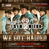 Grupo SIn Miedo -We Got Raided