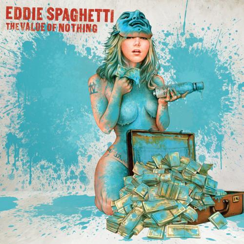 """Waste Of Time"" by Eddie Spaghetti"