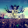 DeeJay T-2 - House Maniacs (Music To Burn) - MixSets LIVE 2013