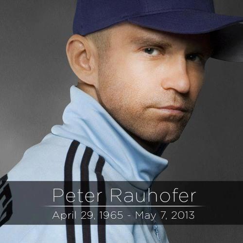 Peter Rauhofer Tribute Mixes
