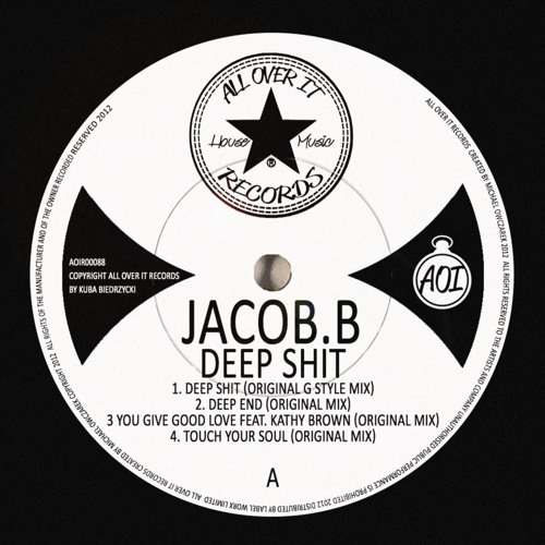 Jacob B Feat. Kathy Brown - You Give Good Love (Original Mix) [OUT NOW on All Over It Records]