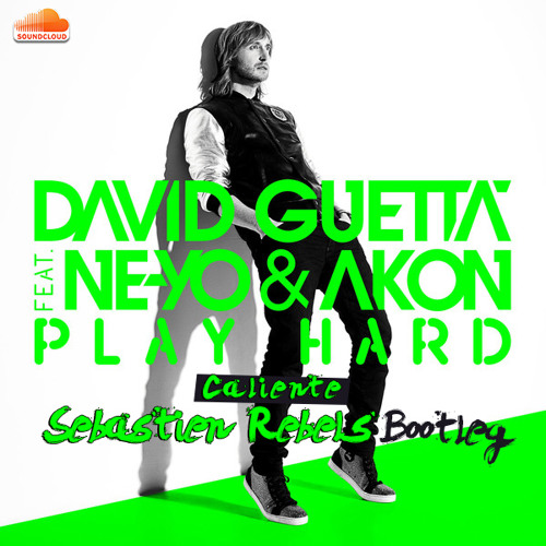 David Guetta feat. Ne-Yo & Akon - Play Hard Caliente (Sebastien Rebels Bootleg)