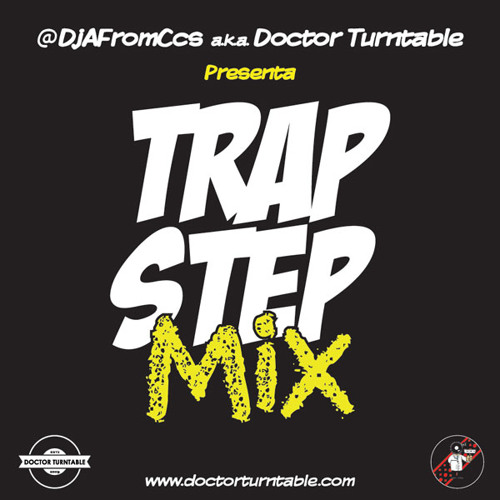 TrapStep Mix by DoctorTurntable - abril 2013