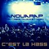 C'est la hass - Anouarap ft Reda Taliani et Diden