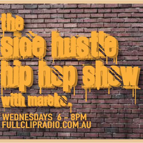Side Hustle Hip Hop Show 8/5/13