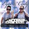 Eyci & Cody - Te amo con locura (Remix TrybalDanze)