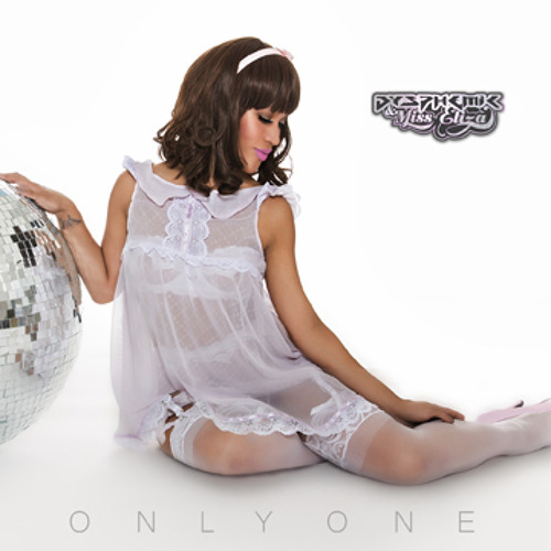 Dysphemic & Miss Eliza - Only One