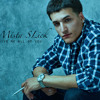 Mista SLick - Give Me All Of You (Single)