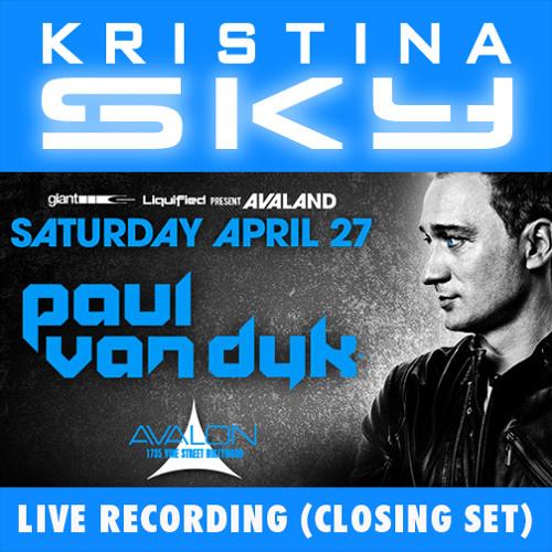Kristina Sky Live @ Avalon Hollywood (w/ Paul van Dyk) [04-27-13] (Closing Set)
