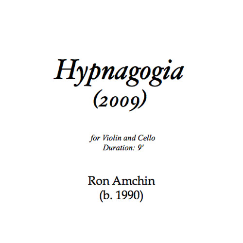 Hypnagogia, for Violin and Cello (2010)