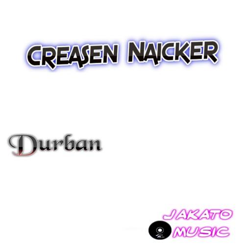 Creasen Naicker-Durban (original mix)