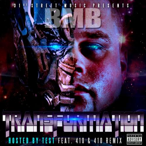 410 Remix Feat Squirrel Wyde, Syn,Test,Skarr Akbar,Profitt,Big Steve - TRANSFORMATION - 2013