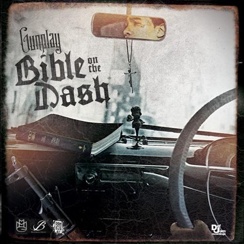 Gunplay - Bible On The Dash