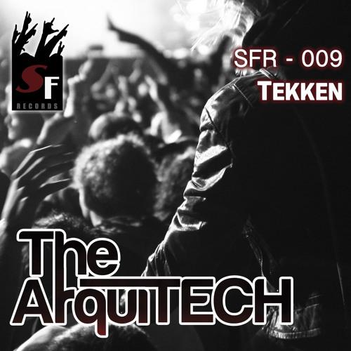 The arquiTECH tekken (origina mix) sf07 cortada