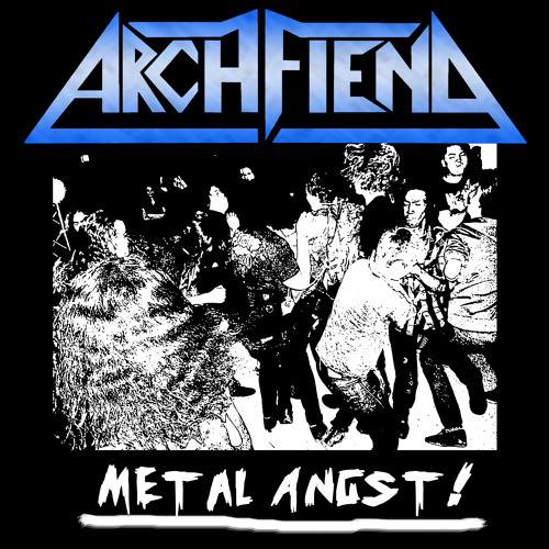 Archfiend - Metal Angst (2013) -NEW - 01 Live To Rock N Roll