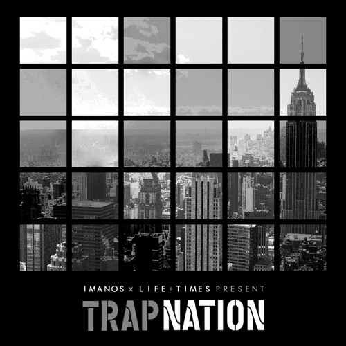 Imanos x Life + Times - Trap Nation