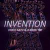 Chico Sato & Ji-Sook Yim - Invention (Original Mix)