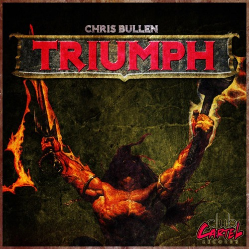 Chris Bullen - Triumph EP Preview *Out Now*