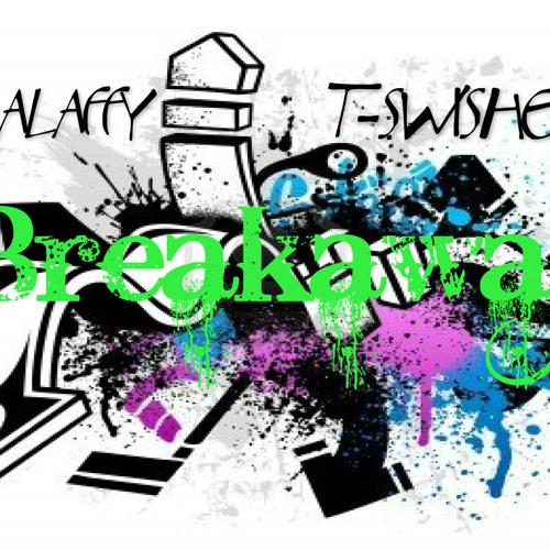 Breakaway Prod By MamaLaffy