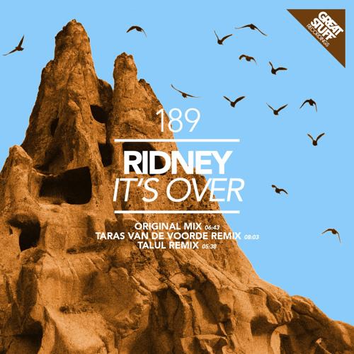 Ridney - It's Over [Great Stuff]