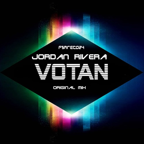Jordan Rivera - Votan - Original mix