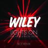 Wiley - Lights On (Bot Rmx)