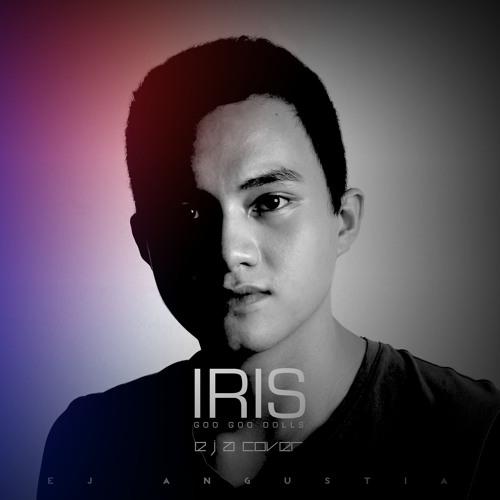 EJA - Iris (Goo Goo Dolls Cover)